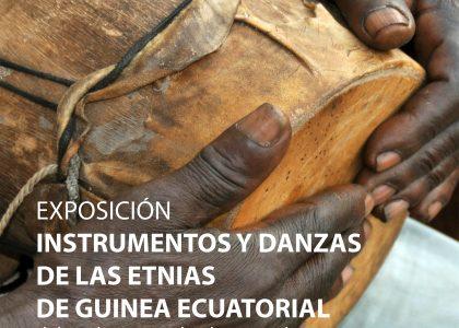 EXPOSICIÓN DE INSTRUMENTOS Y DANZAS DE LAS ETNIAS DE GUINEA ECUATORIAL