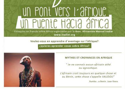 SEGUNDA TERTULIA UN PUENTE HACIA ÁFRICA: MYTHES ET CROYANCES EN AFRIQUE